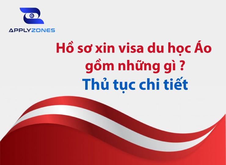 Visa du học Áo bao gồm những gì? mất bao lâu?