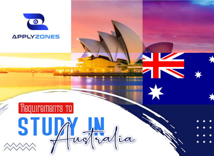 Requirements to study in Australia