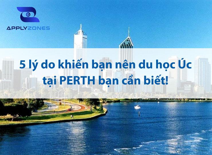 Du học Úc tại PERTH