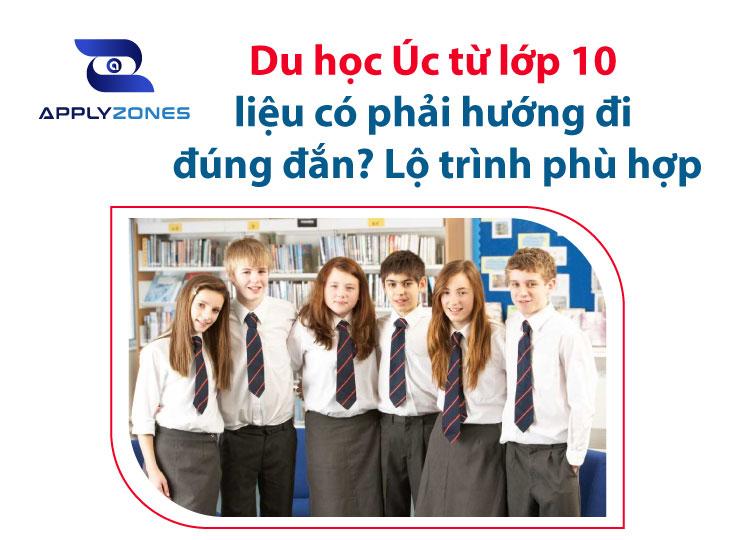 Lộ trình phù hợp cho du học Úc từ lớp 10