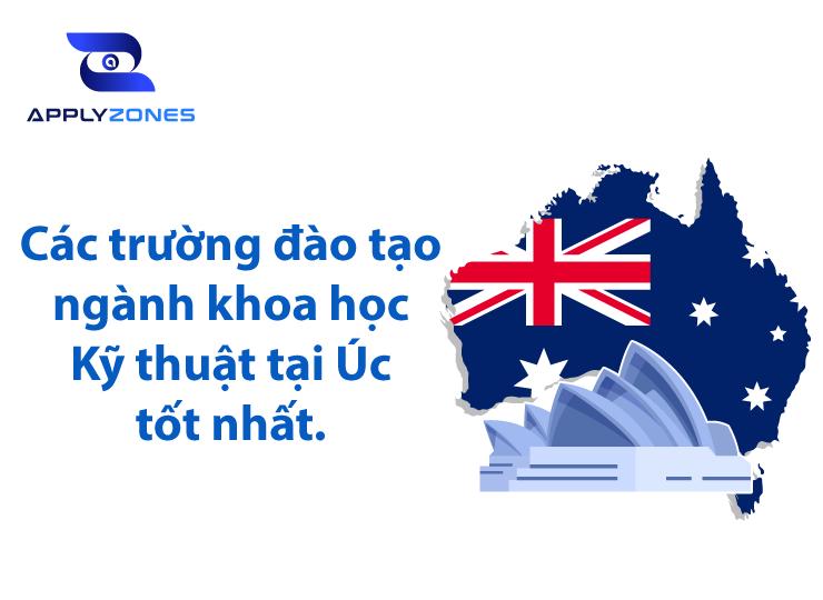 top những trường đào tạo ngành khoa học kỹ thuật tốt nhất khi du học Úc