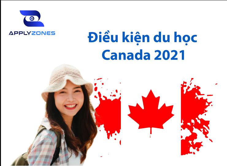 Điều kiện du học Canada 2021