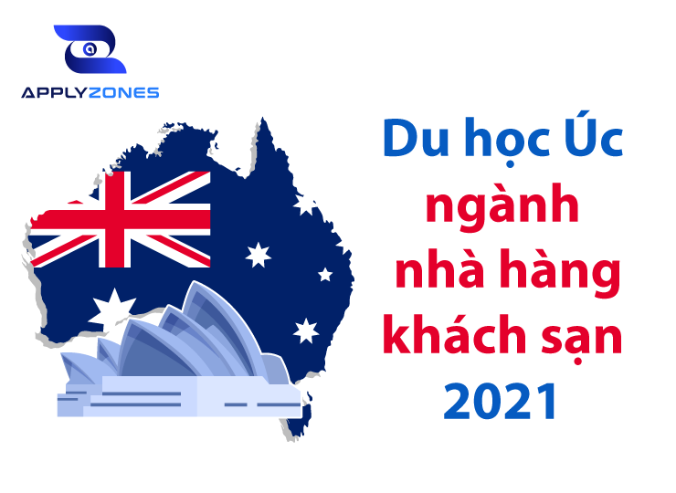 Du học Úc ngành nhà hàng khách sạn năm 2021