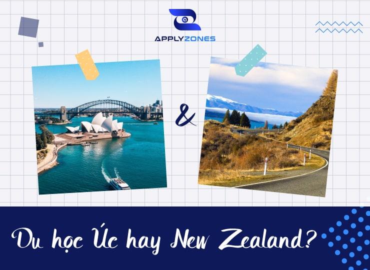 Nên du học Úc hay New Zealand