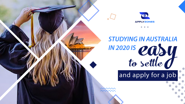 Study in Australia to settle and have a good job