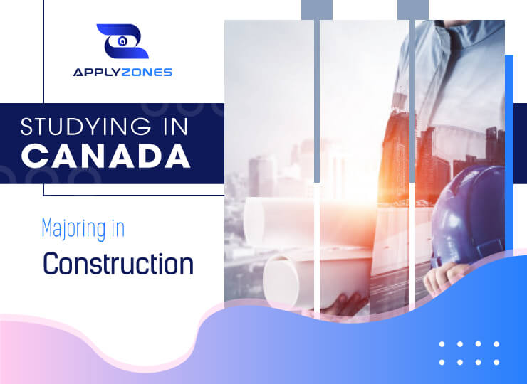 Study Construction in Canada: high career prospects