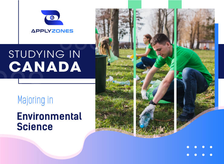 Study Environmental Sciences in Canada: Open employment opportunity