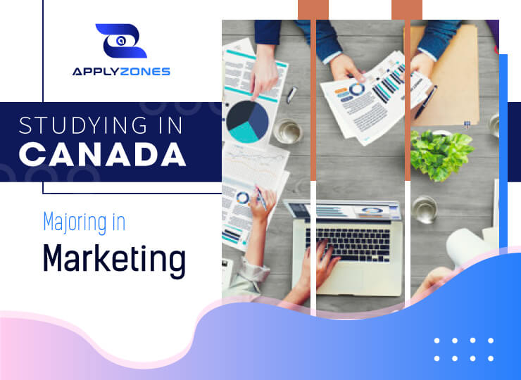 Study Marketing in Canada: great opportunities for you