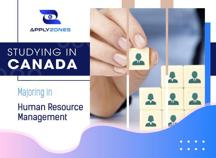 Studying Human resource management in Canada: what awaits you?