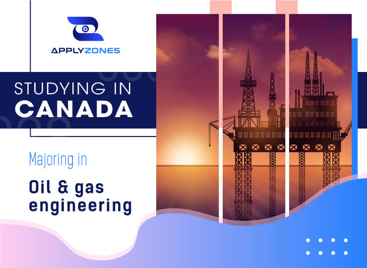 What is attractive about studying oil and gas engineering in Canada?