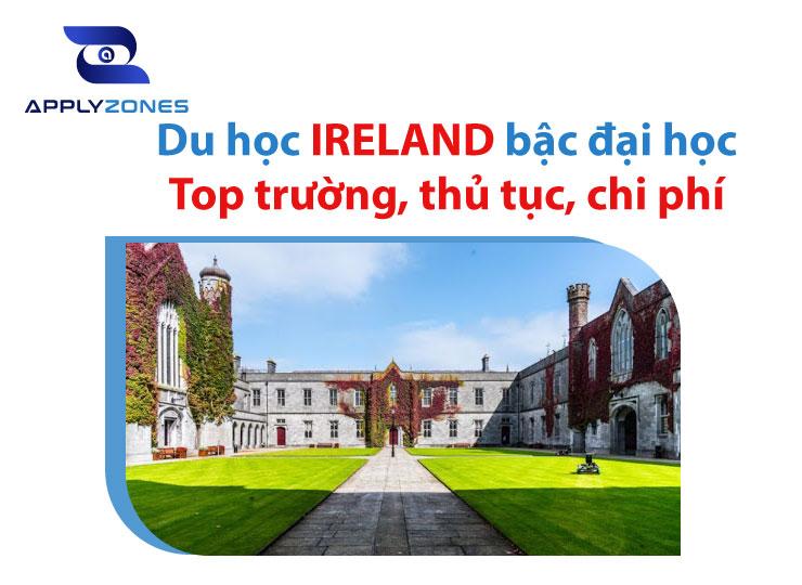 Thông tin chi tiết về du học Ireland bậc đại học