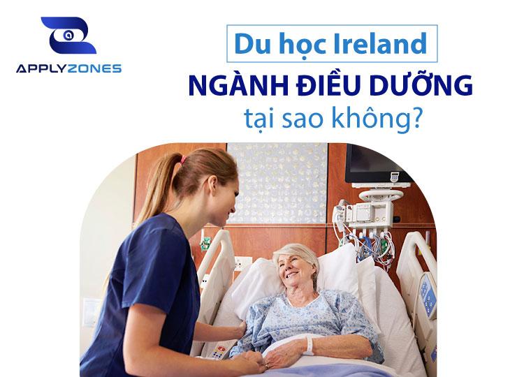 Du học Ireland ngành điều dưỡng - không lo thất nghiệp