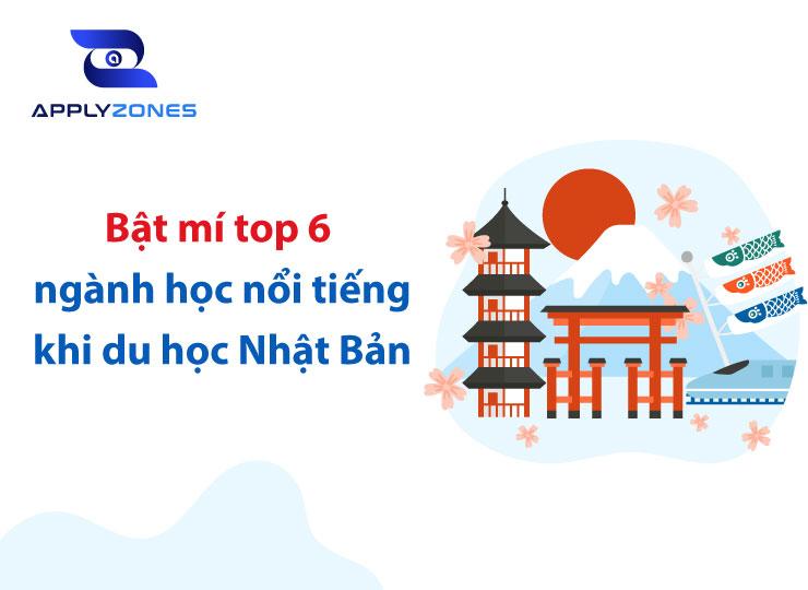 Top 6 ngành học hot nhất khi du học Nhật Bản