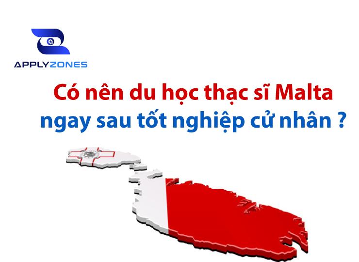 hãy du học Thạc Sĩ Malta ngay khi đủ điều kiện