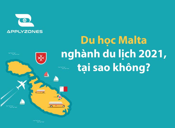 Du học Malta ngành du học là xu hướng năm 2021