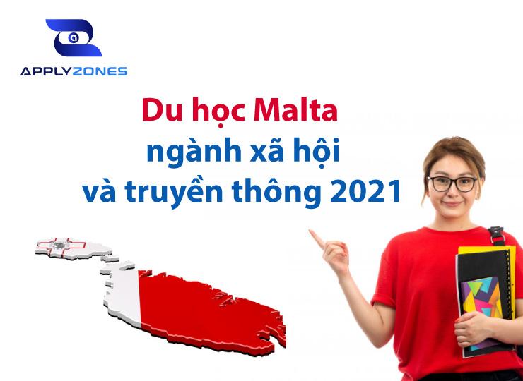 Du học Malta ngành xã hội truyền thông