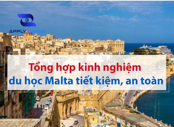 Kinh nghiệm du học Malta giúp bạn tiết kiệm và dễ dàng hơn