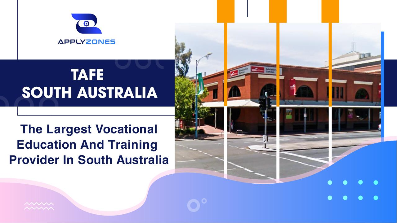 TAFE South Australia - South Australia's largest vocational education and training provider