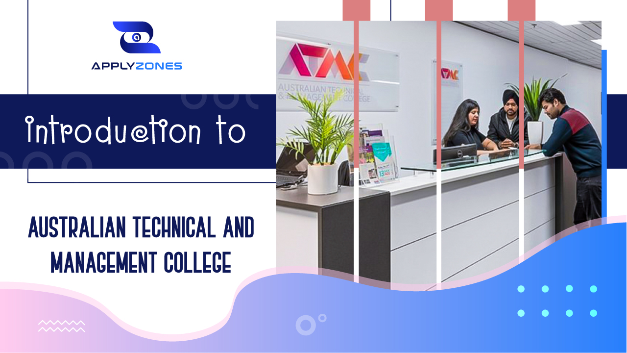 Introduction to Australian Technical and Management College (ATMC)