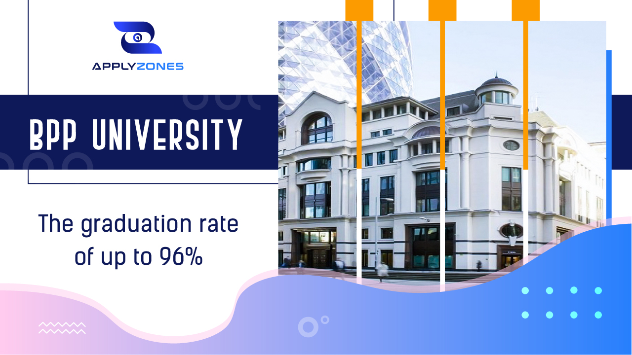 BPP University - The graduation rate of up to 96%