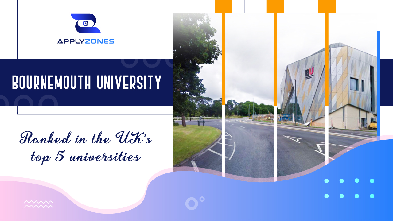 Bournemouth University - ranked in the UK's top 5 universities