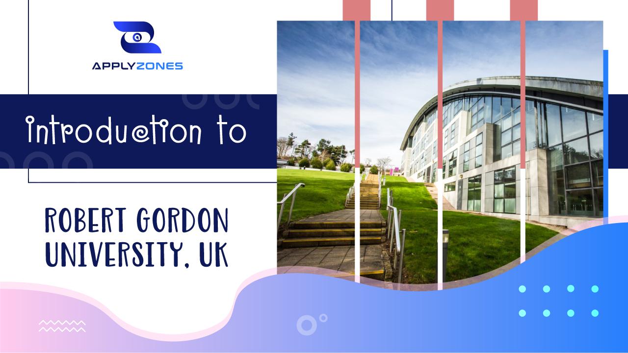 Giới thiệu về trường Đại học Robert Gordon