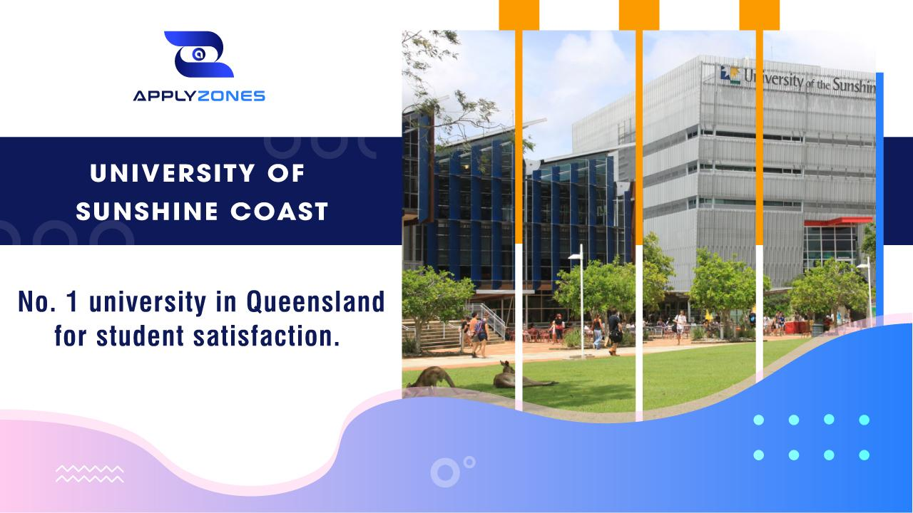 University of Sunshine Coast - No. 1 university in Queensland for student satisfaction