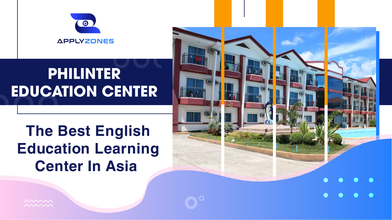Philinter Education Center - The best English education learning center in Asia