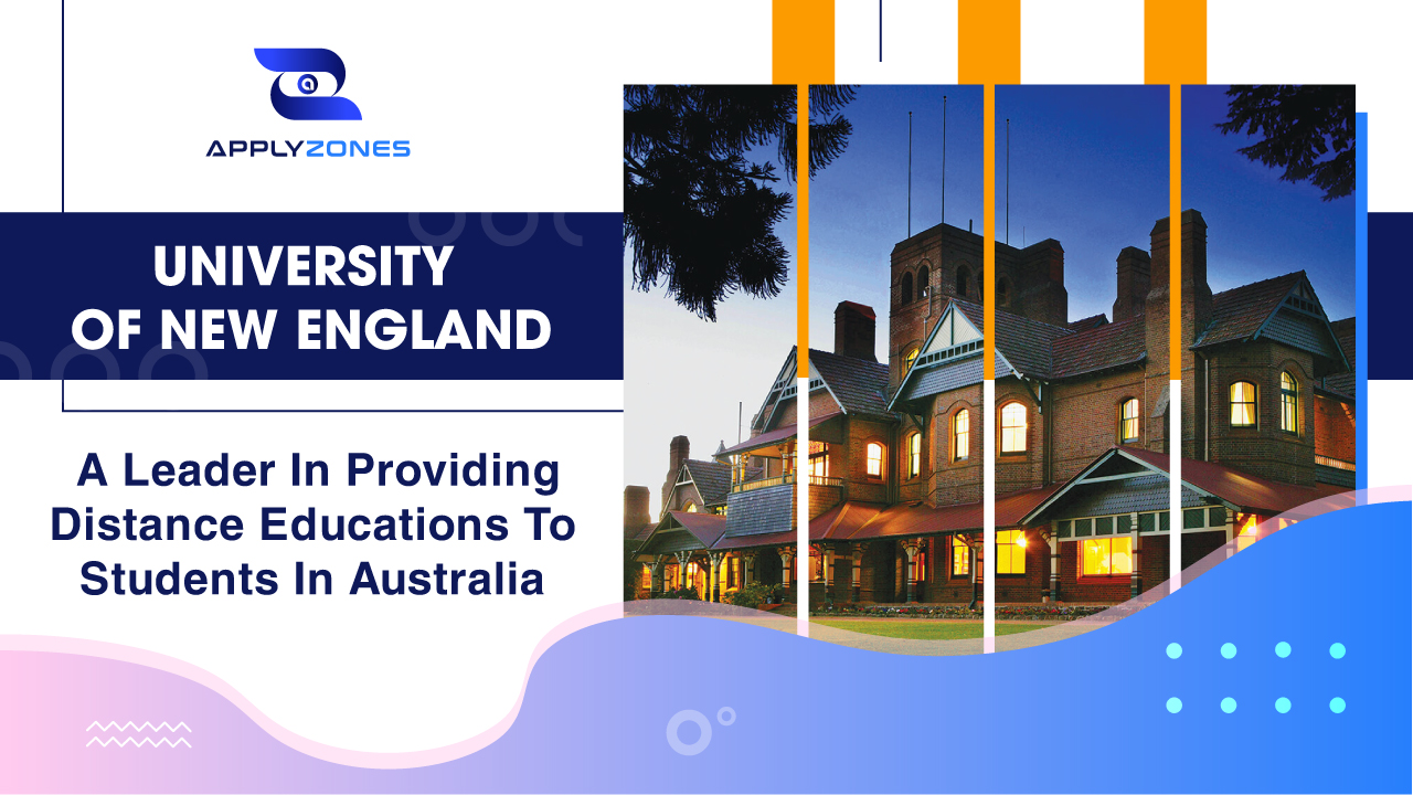 University of New England – A leader in providing distance educations to students in Australia