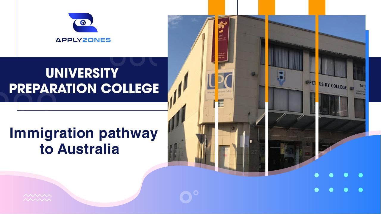 University Preparation College –  Immigration pathway to Australia