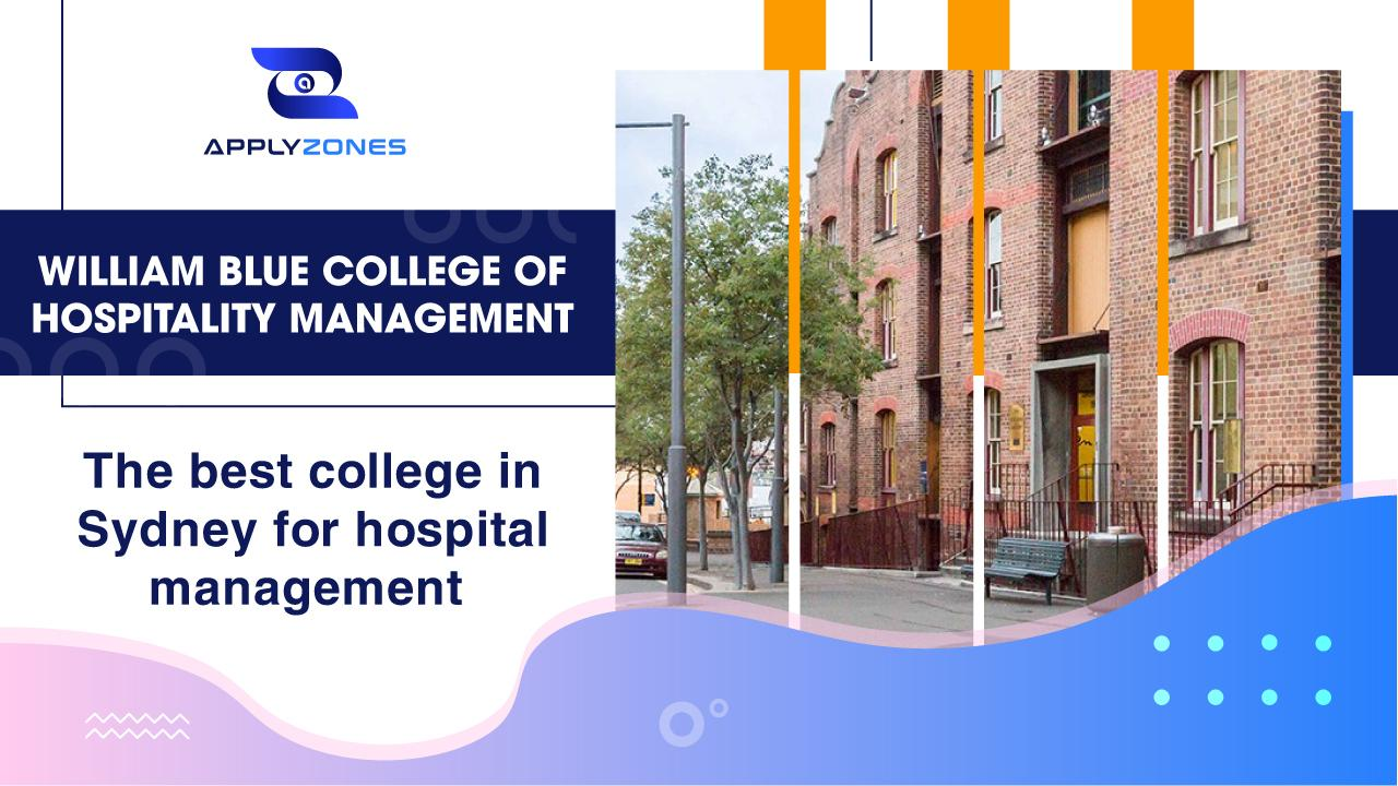 William Blue College of Hospitality Management – The best college in Sydney for hospital management