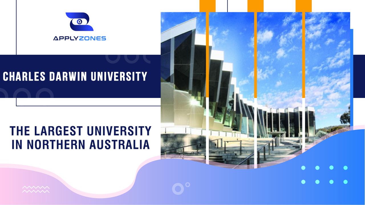 Charles Darwin University - Trường đại học lớn nhất tại Bắc Úc